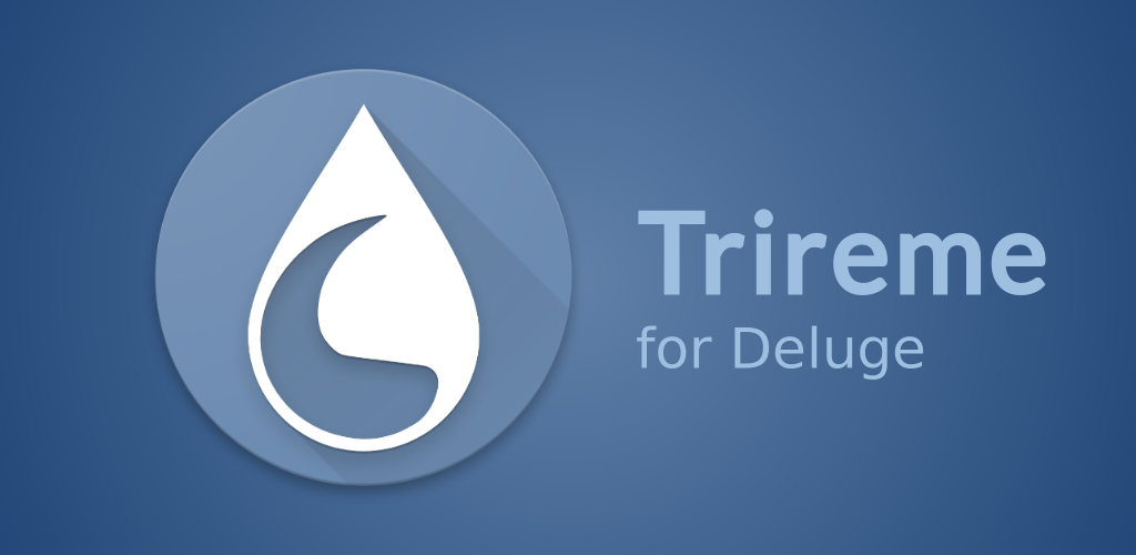 Download Trireme for Deluge APK latest version app for android devices