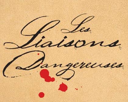 Les Liasons Dangereuses