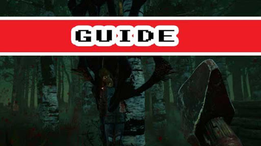 Guide Death By Daylight Mobile