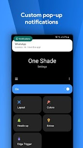 One Shade Pro MOD APK [Pro Version Activated] 8