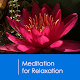 Meditation for Relaxation for PC-Windows 7,8,10 and Mac