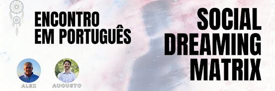 Social Dreaming Matrix - Em Português