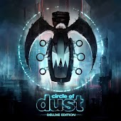 Circle of Dust (Remastered) (Deluxe Edition)