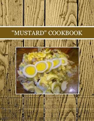 """MUSTARD""  COOKBOOK"