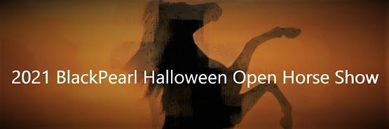 Halloween 2021 Open Horse Show