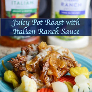 Juicy Pot Roast Recipe with Italian Ranch Sauce.