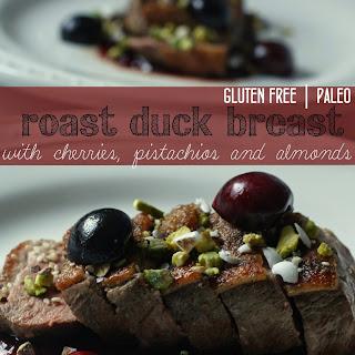 Gluten Free Roast Duck Breast with Cherries, Pistachios & Almonds