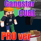 Gangstar CUBE PRO