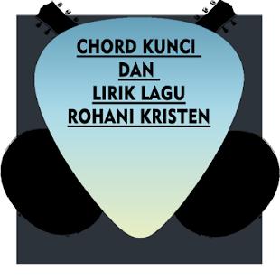 Chord Kunci Dan Lirik Lagu Rohani - náhled