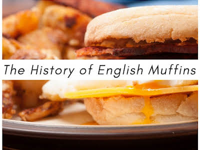 The History of English Muffins