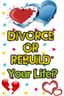 Divorce Or Rebuild Your Life? - náhled