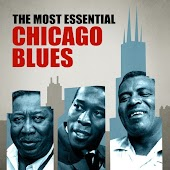 The Most Essential Chicago Blues
