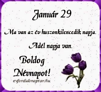 Január 29 - Adél névnap