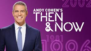 Andy Cohen's Then & Now thumbnail