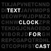 Text Clock Cast
