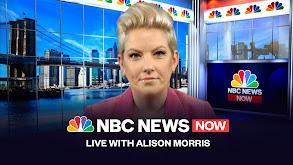 NBC News NOW Live With Alison Morris thumbnail