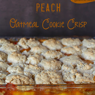 Peach Oatmeal Cookie Crisp {Gluten-free}