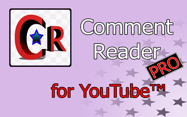 Comment Reader for YouTube™ (Professional)