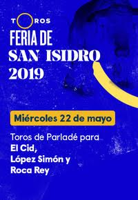 Feria de San Isidro. Toros de Parladé, El Cid, López Simón y Roca Rey (22/05/2019)
