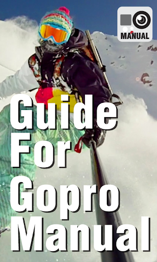 Guide For Gopro Manual