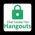 Chat Locker For Hangouts
