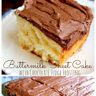 Buttermilk Sheet Cake with Chocolate Fudge Frosting
