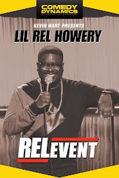 Kevin Hart Presents Lil' Rel Howery: RELevent
