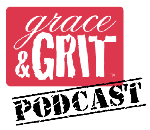 Grace and Grit Podcast