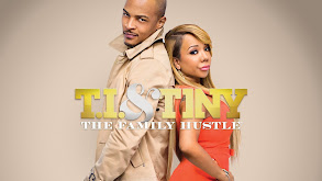 T.I. and Tiny: The Family Hustle thumbnail