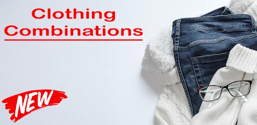 Приложения в Google Play – <b>Clothing</b> Combination