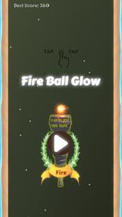 Download Fire Ball Glow Infinity For PC Windows and Mac apk screenshot 1