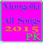 Mongolia All Songs 2015
