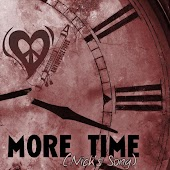 More Time (Nick's Song)
