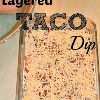 Layered Taco Dip.