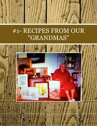 "#1- RECIPES FROM OUR  ""GRANDMAS"""