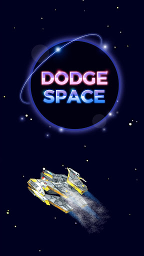 Télécharger Dodge Space APK MOD (Astuce) screenshots 1