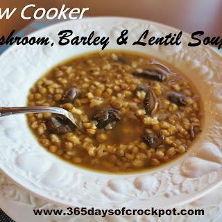 Barley Mushroom Lentil Soup.