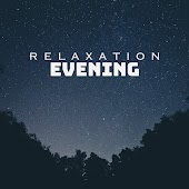 Relaxation Evening