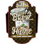 Tall Tales She's A Brew...House