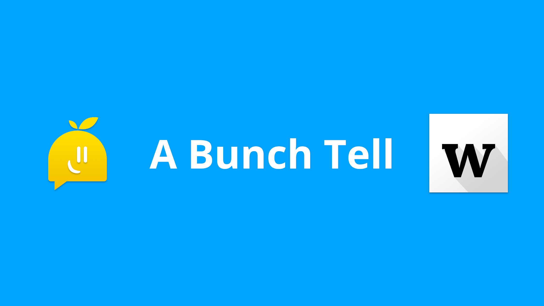 A Bunch Tell