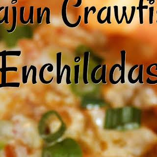 Cajun Crawfish Enchiladas.