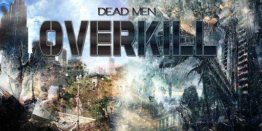 Dead Men OverKill
