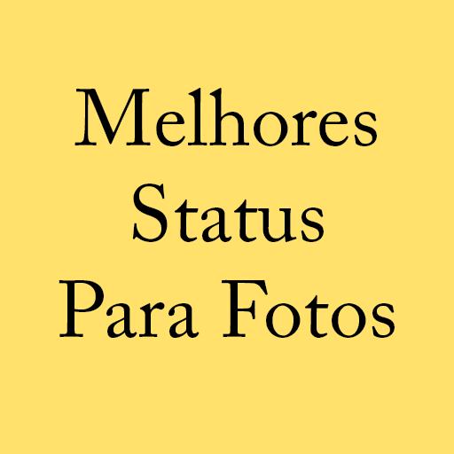 Melhores Status para Fotos