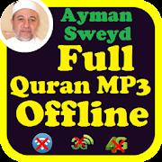 Ayman Swed Full Audio Quran Offline  Ayman Suwayd Android APK