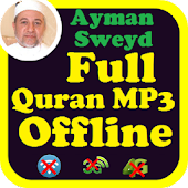 Ayman Swed Full Audio Quran Offline. Ayman Suwayd Android APK Download Free By Abyadapps