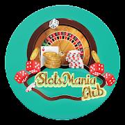 Slots Mania Club