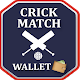 Download CrickMatchWallet For PC Windows and Mac