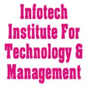Infotech Institute For Technology & Management