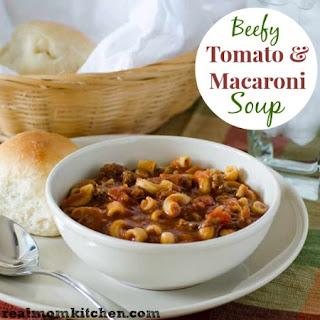 Beefy Tomato and Macaroni Soup.