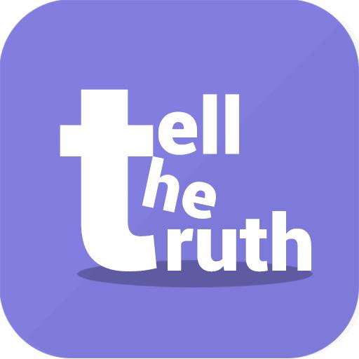 ttt - tell the truth - tbh